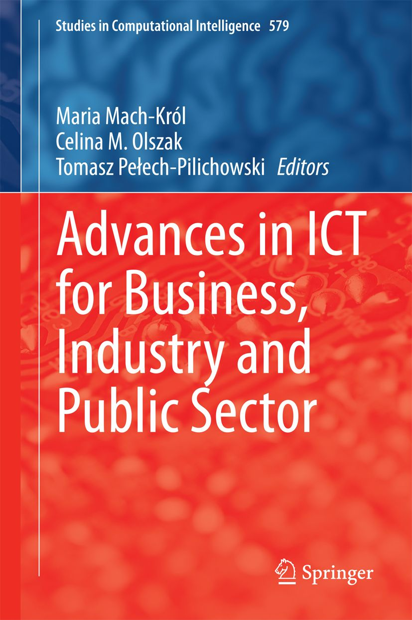 Advances in ICT for Business, Industry and Public Sector 2015
