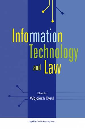 Information Technology and Law, Jagiellonian University Press